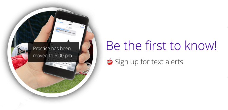 Be the first to know - Sign up for text alerts